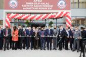 Ömer Zilif Halaç Palyatif Bakım Merkezi  ve Hastane Konukevi Hizmete Açıldı